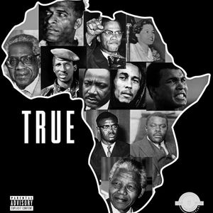 TRUE ( AFRICAN HIPHOP/RAP )