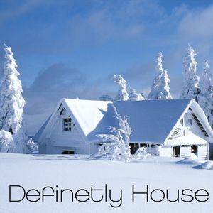 definetly house