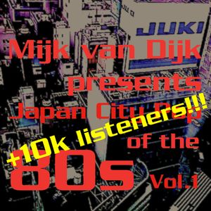 Mijk van Dijk presents Japan City Pop of the 80s