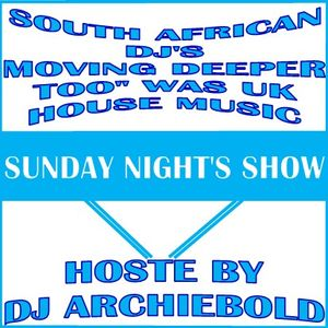 South African DJ S Moving  Deeper Too Was UK House Music Mix.5