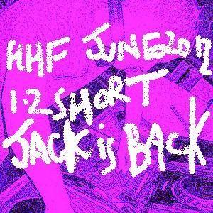 June 2012 #1.2 - HHF Birthday Eve short version 2 - Jack is Back