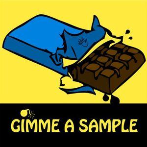 GIMME A SAMPLE