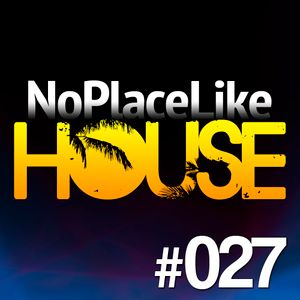 No Place Like House #027