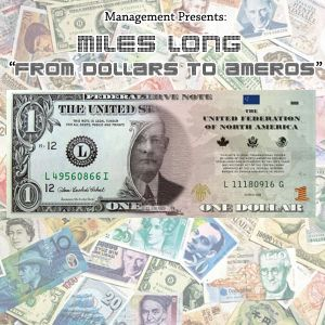 DJ Miles Long - From Dollars To Ameros