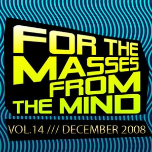 Gonzalo Shaggy Garcia - For the masses, from the mind - Vol.14 (Dec2008)