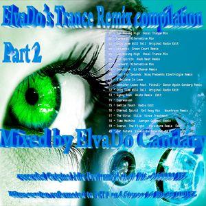 ElvaDo's Trance Remix Compilation Part 2