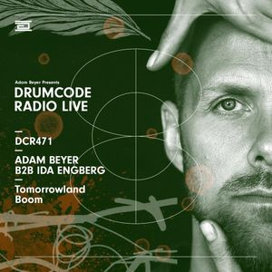 DCR471 – Drumcode Radio Live - Adam Beyer B2B Ida Engberg live from Tomorrowland, Belgium
