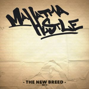 Mahatma Hustle - The New Breed