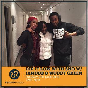 Dip It Low With SNO w/ IAMDDB & Woddy Green 5th July 2016