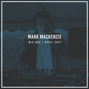 Mark Mackenzie | Mix 003