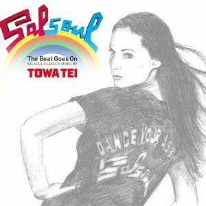 The Beat Goes On: Salsoul Classics Mixed By Towa Tei