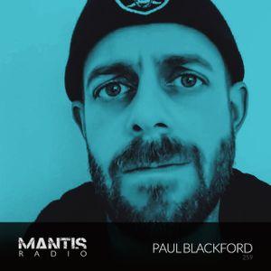 Mantis Radio 259 + Paul Blackford