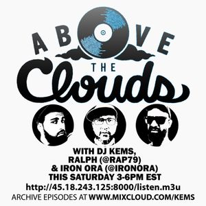 Above The Clouds - #139 - 8/11/18 (w/ Iron Ora and Ralph aka Rap79)