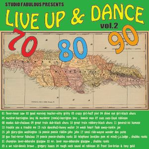 studio fabulous presents live up & dance vol.2 ~ 70's , 80's , 90's Jamaican musics selection & mix