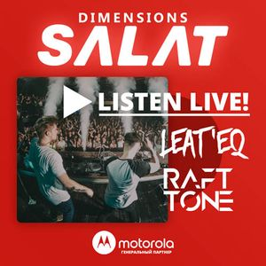 Leat'eq & Raft Tone – Live @ SALAT Dimensions 19.05.2017