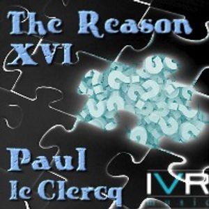 The Reason XVI - Paul le Clercq