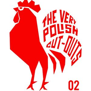 The Very Polish Cut-Out's Mixtape 02 by Old Spice (Live At Nocne Marki 2010)