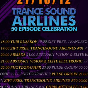 Guest Mix @ Zift pres. TranceSound Airlines #50 Celebration