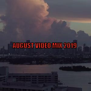 DJ LAW VIDEO MIX AUGUST  2019