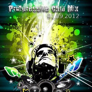 Progressive Club Mix 01.09.2012