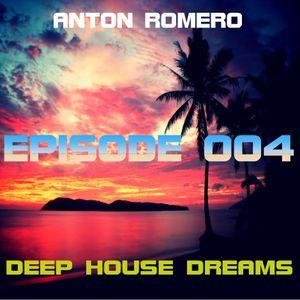 Deep House Dreams Radio Show Episode 004