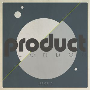 The Product London Show with Whiskas & SolidSilver / Monday 22nd July 2013