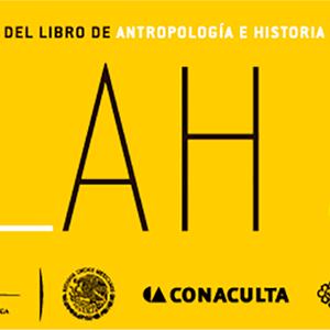 XXVII Feria Internacional del libro de Antropología e Historia 2
