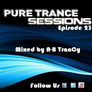 Pure Trance Sessions [Episode 23]