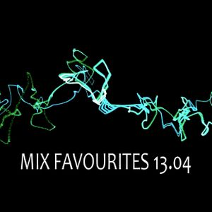 MIX FAVOURITES 13.04