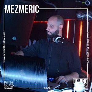 Behind the Radio Podcast 068 - Mezmeric