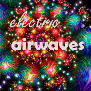 Electric Airwaves Episode: 6