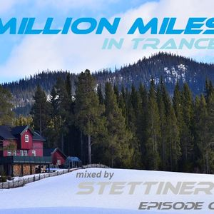 Million Miles In Trance 011 mixed by Stettiner (Heggenes-Norway)