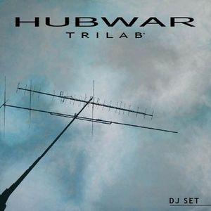 Hubwar - Trilab° - Dj set