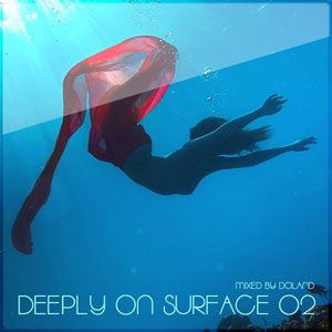 VA - Deeply On Surface 02 (Mixed By Doland)