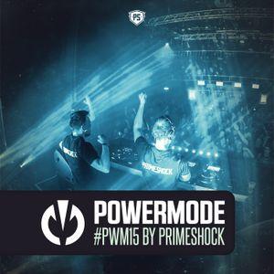 #PWM15 | Powermode - Presented by Primeshock