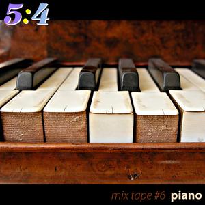 Mix Tape #6 : Piano