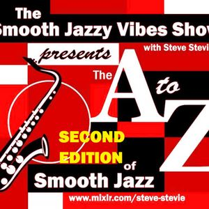 THE A to Z of SMOOTH JAZZ Volume 2 March 23rd 2016