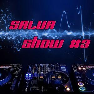 Salva Show #3