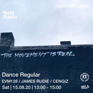 Dance Regular w/ EVM128, James Rudie & CENGIZ - 15th August 2020