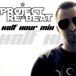 Project Re-Beat's Half Hour Mix 27.05.2011 the hootest pure Trance Tracks