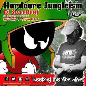 HARDCORE JUNGLEISM - DJ SWEETLEAF - UWC - 22_10_2017