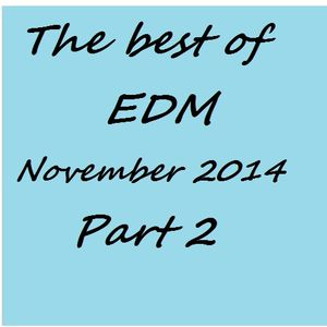 The best of EDM - November 2014 ( part 2)