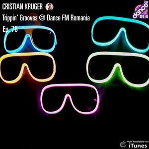 Cristian Kruger - Trippin' Grooves - DanceFM Romania - 27.06.2015