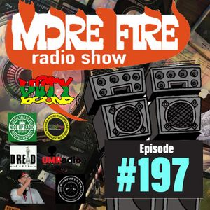 More Fire Radio Show #197 Week of Nov23rd 2018 with Crossfire from Unity Sound