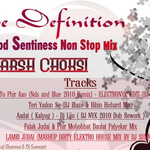 Love Defination Bollywood Sentiness Mix by Harsh Choksi