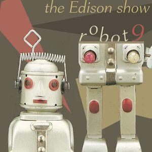 the Edison show /01/ pt.I