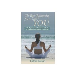 Experience the Relationship of Your Dreams with Author and Coach, Cathie Barash