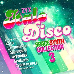 ZYX Italo Disco Spacesynth Collection 3 (Unoficial Continuos Mix by by Cziras)