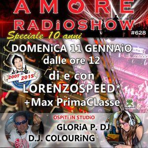 LORENZOSPEED present AMORE Radio Show # 628 Domenica 11 Gennaio 2015 DJ COLOURiNG MAX PClasse part 2