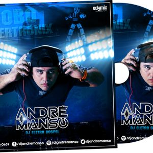 DJ ANDRE MANSO - SET MIXADO MIX CLOUD